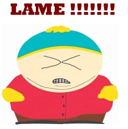 Cartman lame