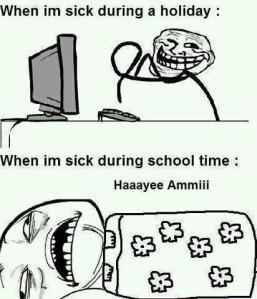 When I'm sick